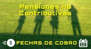 ANSES. Fechas de cobro para Pensiones No Contributivas